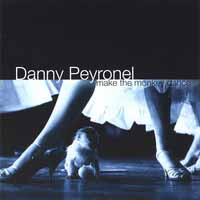 [Danny Peyronel Make The Monkey Dance Album Cover]