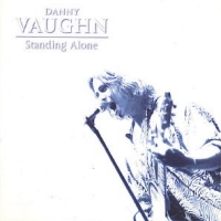 [Danny Vaughn Standing Alone Album Cover]