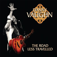 [Danny Vaughn The Road Less Travelled Album Cover]