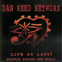 [The Dan Reed Network Live At Last Album Cover]