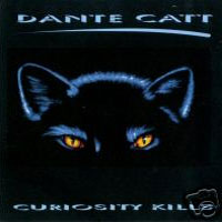 [Dante Catt Curiosity Kills Album Cover]