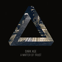 Dark Age A Matter of Trust Album Cover