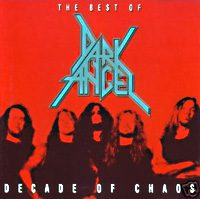 [Dark Angel Decade of Chaos Album Cover]