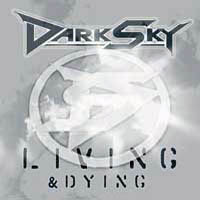 [Dark Sky Living and Dying Album Cover]