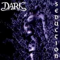 [Dark Seduction Album Cover]