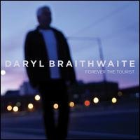 [Daryl Braithwaite Forever The Tourist Album Cover]