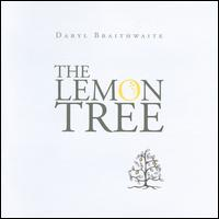 [Daryl Braithwaite The Lemon Tree Album Cover]
