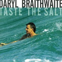 [Daryl Braithwaite Taste The Salt Album Cover]