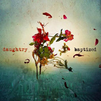 [Daughtry Baptized Album Cover]