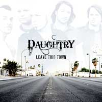 [Daughtry Leave This Town Album Cover]