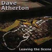 [Dave Atherton Leaving the Scene Album Cover]