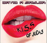[David A Saylor Kiss Of Judas Album Cover]