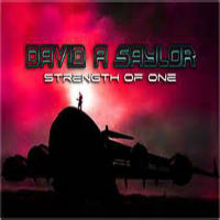 [David A Saylor Strength Of One Album Cover]