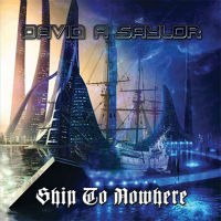 [David A Saylor Ship To Nowhere Album Cover]