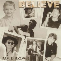 [David Brown Believe Album Cover]