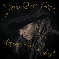 David Glen Eisley Tattered, Torn and Worn Album Cover