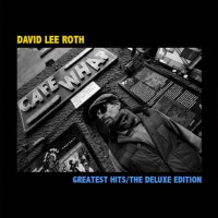 David Lee Roth Greatest Hits / The Deluxe Edition Album Cover