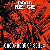 [David Reece Cacophony of Souls Album Cover]