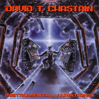 David T. Chastain Instrumental Variations Album Cover
