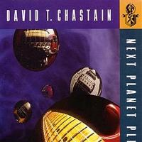 David T. Chastain Next Planet Please Album Cover