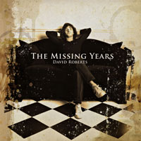 [David Roberts The Missing Years Album Cover]