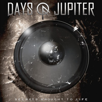 [Days Of Jupiter Secrets Brought To Life Album Cover]