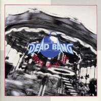 [Dead Bang Dancin' on the Edge Album Cover]