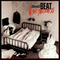 Dead Beat Honeymooners Dead Beat Honeymooners Album Cover