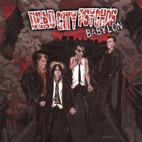 [Dead City Psychos Babylon Album Cover]