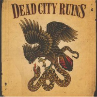 [Dead City Ruins Dead City Ruins Album Cover]