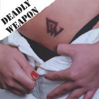 [Deadly Weapon Deadly Weapon Album Cover]