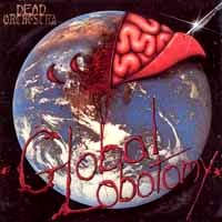 [Dead Orchestra Global Lobotomy Album Cover]