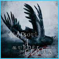 [Dead Soul Tribe A Murder of Crows Album Cover]