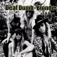Deaf Dumb and Blonde L.A. Days Album Cover