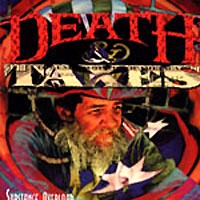[Death and Taxes Substance Overload Album Cover]