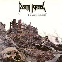 [Death Angel The Ultra Violence Album Cover]