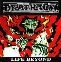 [Deathrow Life Beyond Album Cover]