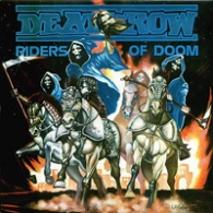 [Deathrow Riders of Doom Album Cover]