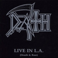 [Death Live in L.A. (Death and Raw) Album Cover]