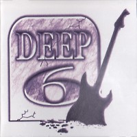 Deep 6 Deep 6 Album Cover