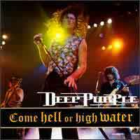 [Deep Purple Come Hell or High Water Album Cover]