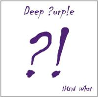 Deep Purple Now What! Album Cover
