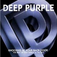 [Deep Purple Knocking At Your Back Door - The Best of Deep Purple in the 80s Album Cover]