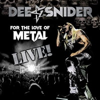 [Dee Snider For the Love of Metal Live! Album Cover]