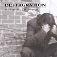 [Deflagration The Pain You Can't Forget Album Cover]