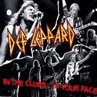 [Def Leppard In the Clubs... In Your Face Album Cover]