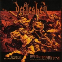 [Defleshed Royal Straight Flesh Album Cover]