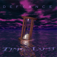 [Defyance Time Lost Album Cover]