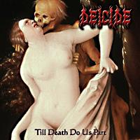 [Deicide Till Death Do Us Part Album Cover]