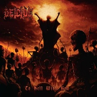 [Deicide To Hell With God Album Cover]